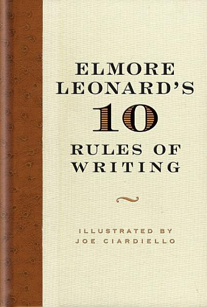 Download Elmore Leonard s 10 Rules of Writing Book