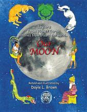 Skylore from Planet Earth: Stories from Around the World... ORION