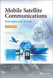 Mobile Satellite Communications: Principles and Trends, Edition 2
