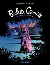 Paulette Comète - Tome 2 - Reine des gangsters intérimaire