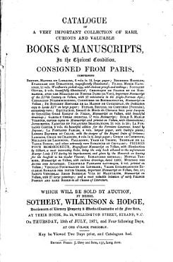 Catalogue of a Very Important Collection of Rare  Curious and Valuable Books   Manuscripts  in the Chicest Condition  Consigned from Paris PDF