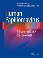 Human Papillomavirus: A Practical Guide for Urologists