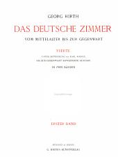 Das deutsche zimmer vom mittelalter bis zur gegenwart: Bände 1-2