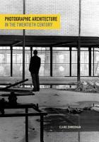 Photographic Architecture in the Twentieth Century PDF