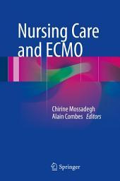 Nursing Care and ECMO