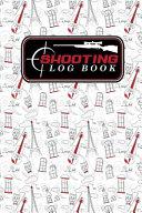 Shooting Log Book Book PDF