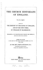 The history of the kings of England and the Modern history, tr. by J. Sharpe. Revised with notes by J. Stevenson