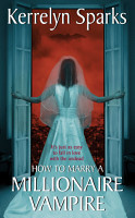 How To Marry a Millionaire Vampire PDF