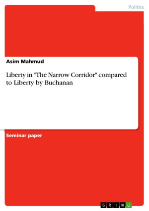 Liberty in  The Narrow Corridor  compared to Liberty by Buchanan