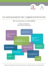 Le management du cabinet d'avocats: De la croissance à la durabilité (Droit belge)