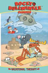 Rocky & Bullwinkle Classics, Vol. 2: Vacational Therapy
