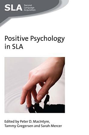 Positive Psychology in SLA PDF
