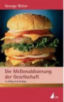 Die McDonaldisierung der Gesellschaft PDF
