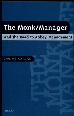 The Monk manager and the Road to Abbey management