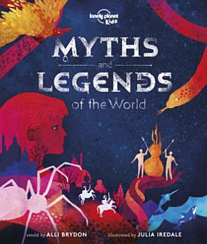 Myths and Legends of the World PDF