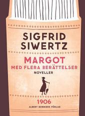 Margot med flera berättelser
