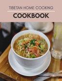 Tibetan Home Cooking Cookbook