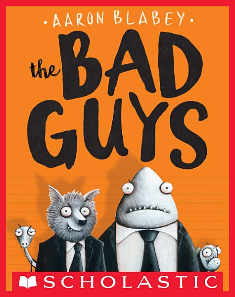 Download The Bad Guys  The Bad Guys  1  Book