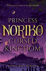 Princess Noriko and The Cursed Kingdom