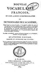 Nouveau vocabulaire françoise, ou, L'on a suivi l'orthographe du Dictionnaire de l'Académie: dans lequel on trouve de plus ...