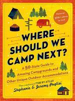 Where Should We Camp Next?
