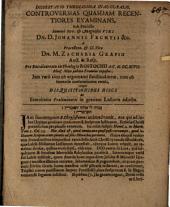 Dissertatio Theologica Inauguralis, Controversias Quasdam Recentiores De Versione B. Lutheri Germanica Examinans