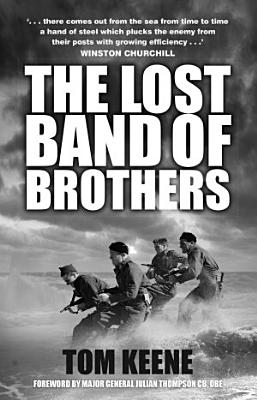 The Lost Band of Brothers PDF