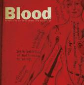 Blood: Reflections on what unites and divides us