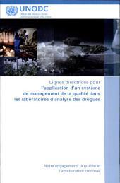 Lignes Directrices pour L'Application d'un Système de Management de la Qualité dans les Laboratoires D'Analyse des Drogues