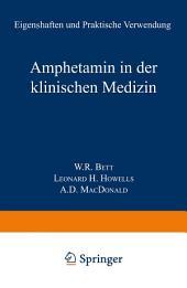 Amphetamin in der Klinischen Medizin: Eigenschaften und Praktische Verwendung