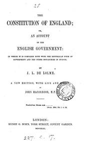 The constitution of England, with life and notes by J. Macgregor