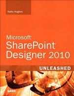 SharePoint Designer 2010 Unleashed