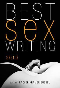 Best Sex Writing 2010 PDF