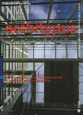 Eckhard Gerber Architekten: Orte der Arbeit und Kommunikation