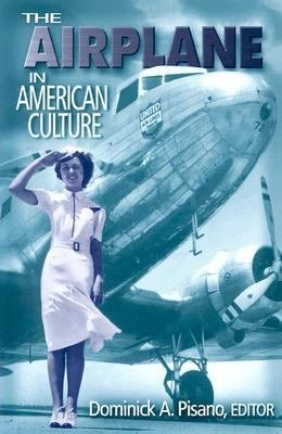The Airplane in American Culture PDF