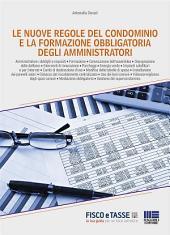 Le nuove regole del condominio: Utile e-book di 60 pagine sulla Riforma del condominio e la formazione obbligatoria degli amministratori