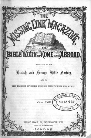 The Missing Link Magazine  Or  Bible Work at Home and Abroad