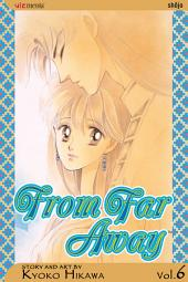 From Far Away: Volume 6