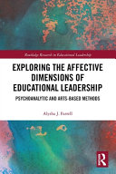 Exploring the Affective Dimensions of Educational Leadership