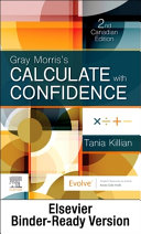Gray Morris s Calculate with Confidence  Canadian Edition   Binder Ready PDF
