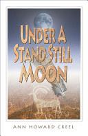 Under A Stand Still Moon Book PDF