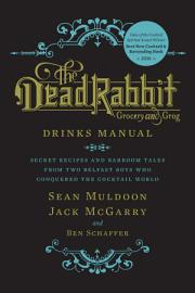 The Dead Rabbit Drinks Manual