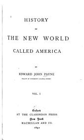 History of the New World Called America: book I. Discovery. book II. Aboriginal America