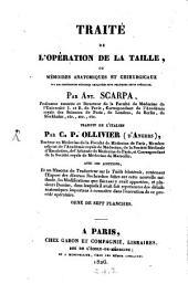 Traité de l'opération de la taille: ou, Mémoires anatomiques et chirurgicaux sur les différentes méthodes employées pour pratiquer cette opération