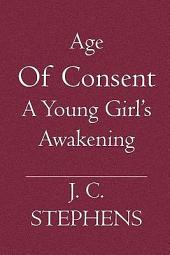 Age of Consent: A Young Girl's Awakening