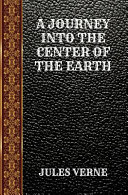 A Journey Into the Center of the Earth PDF