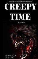 Creepy Time Volume 1 PDF