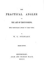 The Practical Angler: or, the art of Trout-fishing