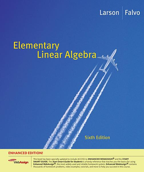 Elementary Linear Algebra, Enhanced Edition