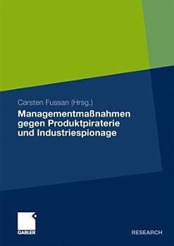 Managementma  nahmen gegen Produktpiraterie und Industriespionage PDF